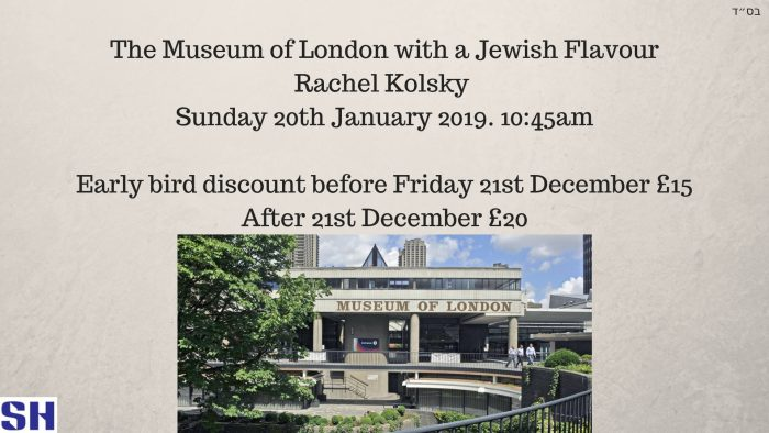 The Museum of London with a Jewish Flavour